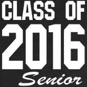 class_of_2016_senior_tshirt