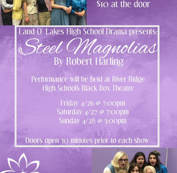 LOLHS Drama Presents Steel Magnolias!